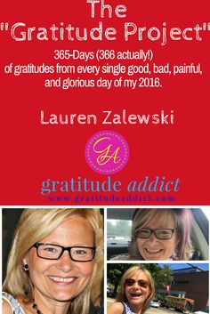 "Past entries day by day from my ""Gratitude Project."" Sharing daily gratitudes from every good, bad, hard, painful, and glorious day of 2016."