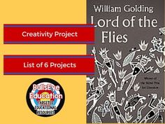Best English Lit Lesson Bundles Images On Pinterest In   Lord Of The Flies Creativity Project Choice Of Six Projects
