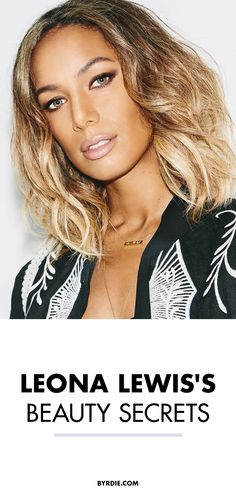 Leona Lewis shares her skin and curly-hair tips