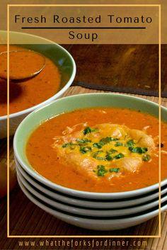 Fresh Roasted Tomato Soup!!
