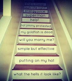 My husband will have to put up with me doing this in our house. If anything happens to the stairs someone gets hurts.