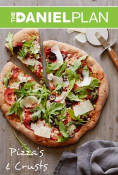 Pizzas & Crusts - The Daniel Plan Cookbook