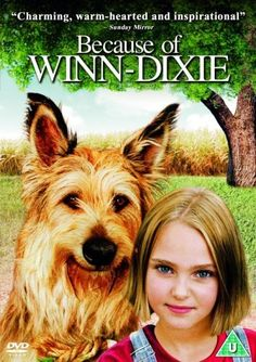 because of winn dixie full movie online free | Because of Winn Dixie movie Watch Online Free / Because of Winn Dixie ...