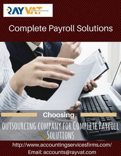 Choosing the Payroll Services Outsourcing for your needs can help you save you time and money for employees and tax payrolls.