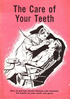 The Care Of Your Teeth-I am glad it's 2013