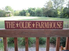 Primitive Wood Sign The Olde Farmhouse by BedlamCountryCrafts, $18.00