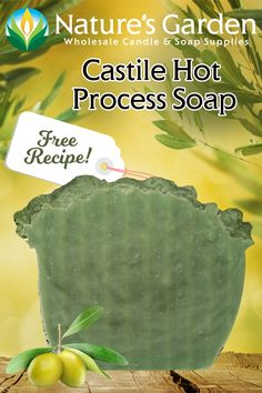 Free Castile Hot Process Soap Recipe by Natures Garden