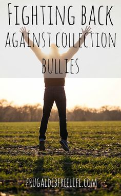 Fighting back with collection bullies. We all know it's important to pay our bills. But life sometimes happens. What do you domif you find yourself facing an aggressive collection agent?