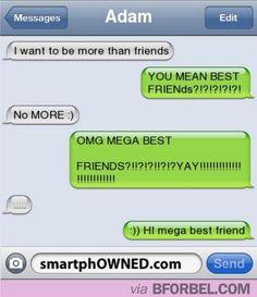 Friendzoning like a boss. LOL