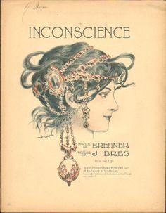 """Inconscience"" ~ Art Nouveau sheet music cover illustrated by Douhin. Sheet Music Art, Vintage Sheet Music, Art Nouveau, Art Deco, Jazz Age, Music Covers, Paris, Vintage Postcards, Vienna"