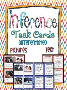 Differentiated Inference Task Cards using pictures and text! Two sets of 40 task cards (80 cards total) that help students practice making inferences. The first 20 cards have pictures that students make inferences from. The next 20 cards have short stories that students make inferences from. $