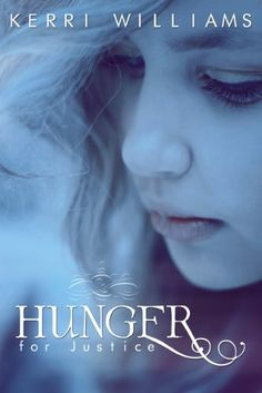 FREE: 11/16/12  Hunger For Justice (The Moore Justice Trilogy) by Kerri Williams, http://www.amazon.com/dp/B00A4VZK64/ref=cm_sw_r_pi_dp_hAPPqb1P6HM17
