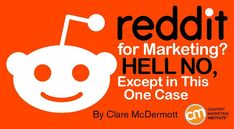 Reddit for #Marketing?? Hell No, Except in #ThisOne Case http://rite.ly/KoYI ~ @CMIContent