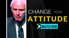 Jim Rohn - How To Change Your Attitude (ft. Tony Robbins, Wayne Dyer)