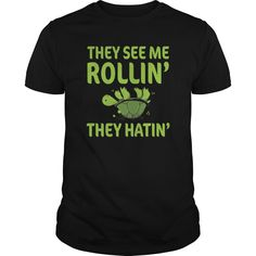 They See Me Rolling They Hating Funny Turtle Tshirt - Select the style, color size and quantity you want. Click Add To Cart. Enter and billing information. Done ! Limited edition.  #turtles #turtleshirts #iloveturtles #turtle tshirts