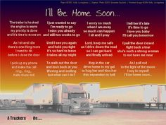 """I'll be Home Soon"" poem from ProudTruckersWife... ok this one made me cry.. lol"