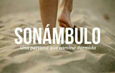Las 20 palabras más bellas del castellano #Sonámbulo