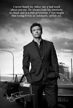 Hugh Jackman...class act! Boss Quotes, Teen Quotes, Motivational Quotes, Funny Quotes, Life Quotes, Inspirational Quotes, Savage Mode, Gentleman Rules, Twin Flame Love