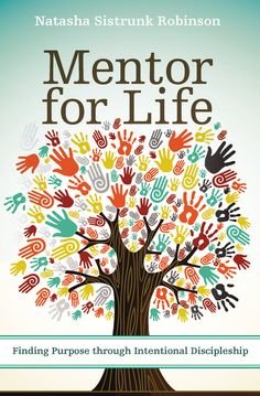 Buy Mentor for Life: Finding Purpose through Intentional Discipleship by Efrem Smith, Natasha Sistrunk Robinson and Read this Book on Kobo's Free Apps. Discover Kobo's Vast Collection of Ebooks and Audiobooks Today - Over 4 Million Titles! Finding Purpose, Life Purpose, Book Of Life, This Book, The Cost Of Discipleship, What Is My Life, Identity In Christ, Book Recommendations, Small Groups