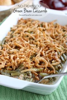 No Cream Soup Green Bean Casserole - this is a must for Thanksgiving! #Recipe #Thanksgiving #Casserole