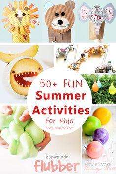 Great ideas to keep the kids busy and have fun this Summer!