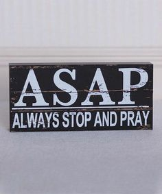 Black & White 'Always Stop and Pray' Brick Decor Bible Quotes, Me Quotes, Trust In God Quotes, Jesus Quotes, Way Of Life, God Is Good, Wall Signs, Christian Quotes, Christian Faith