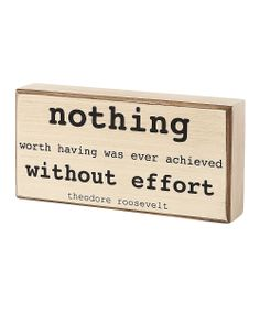 'Nothing Worth Having' Box Sign | Daily deals for moms, babies and kids