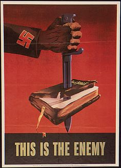 """WW2 """"This is the Enemy"""" poster for the people who hate God. God has a chosen people """"The NATION OF ISRAEL."""