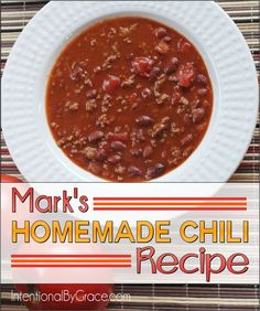 Recipe: Mark's Homemade Chili