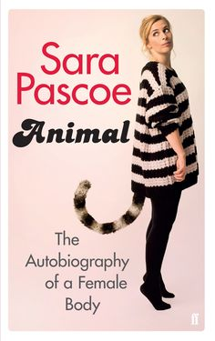 Sara Pascoe Animal book cover