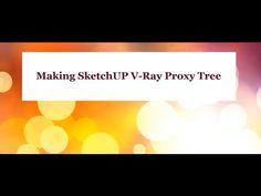 Cara Membuat Pohon Proxy Dengan Mengunakan Vray SketchUp