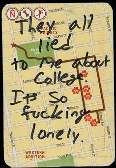 Secret from PostSecret.com // Pardon the language, but this struck a chord with me.