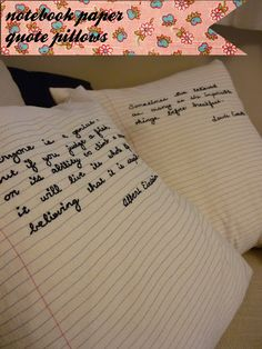 Notebook Paper Pillows. Perhaps cute for a graduation/going away gift?