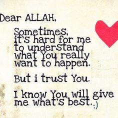 Ya Allah I trust you ❤️