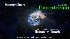 "New Track ""Timestream"" - from the Album ""Quantum Touch"""