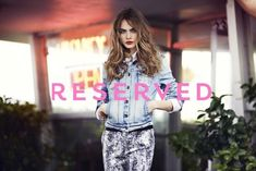 Cara Delevingne - Various Campaigns - Reserved S/S 13 with Cara