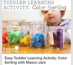 Toddler Learning Activity: Color Sorting With Mason Jars