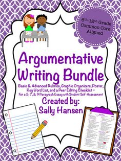 Argumentative Writing Bundle CCSS Aligned for... by Sally Hansen | Teachers Pay Teachers