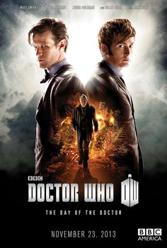 poster art for the Doctor Who 50th Anniversary Special. Doctor Who: The Day of The Doctor