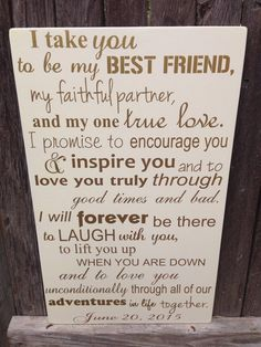 Third Anniversary Gift 3rd Wedding Vows Wood Sign Personalized I Take You To Be My Best Friend