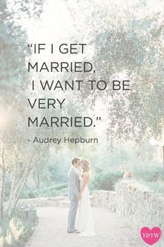 Quotes About Wedding : QUOTATION – Image : Description Yes, I'm never getting married for the sake of getting married. Marriage to me is for soulmates; the ultimate expression of love. Best Love Quotes, Romantic Love Quotes, Vintage Love Quotes, Marry Me Quotes, Happy Love Quotes, Never Getting Married, Im Getting Married Quotes, Audrey Hepburn Quotes, Audrey Hepburn Wedding