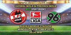 Dewibola88.com   GERMANY BUNDESLIGA   KOLN vs HANNOVER   Gmail        :  ag.dewibet@gmail.com YM           :  ag.dewibet@yahoo.com Line         :  dewibola88 BB           :  2B261360 Path         :  dewibola88 Wechat       :  dewi_bet Instagram    :  dewibola88 Pinterest    :  dewibola88 Twitter      :  dewibola88 WhatsApp     :  dewibola88 Google+      :  DEWIBET BBM Channel  :  C002DE376 Flickr       :  felicia.lim Tumblr       :  felicia.lim Facebook     :  dewibola88