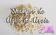 Como Fazer Shampoo de Água de Aveia