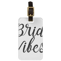 BrideVibes Luggage Tag - bridal gifts bride wedding marriage