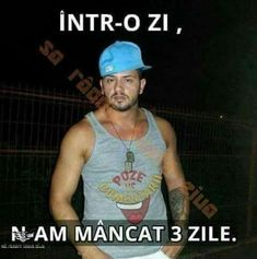 într-o zi n-am mâncat 3 zile Funny Images, Funny Pictures, Cartoon Network, Funny Texts, Maya, Tank Man, Funny Quotes, Lol, Humor