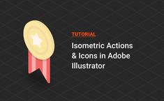 Tutorial: Isometric Actions and Icons in Illustrator — download tutorial by PixelBuddha