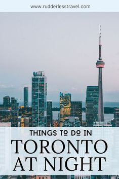 Top things to do in Toronto at night. Explore this amazing Canadian city to the fullest. #Toronto #Canada #NorthAmerica North America Destinations, Travel Destinations, Travel Guides, Travel Tips, America City, Toronto Travel, Canadian Travel, Visit Canada, Koh Tao