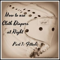 Cloth dipies at night without leaks
