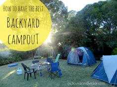 How to plan a backyard campout and make memories with your kids.