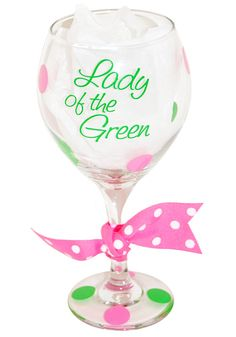 SlamGlam - Lady of the Green Wine Glass.  Personalized wine glasses are great for everyone!  They make wonderful gifts for all occasions.